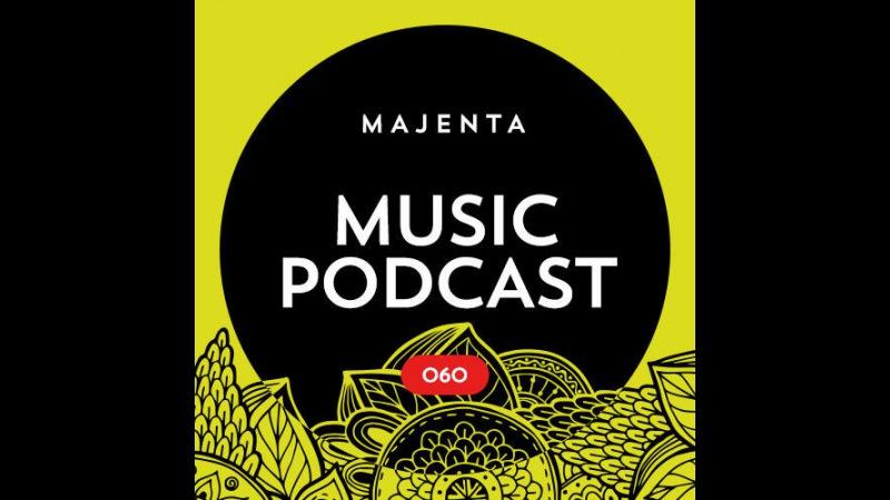 MAJENTA - Music Podcast 060 (24.08.2016)