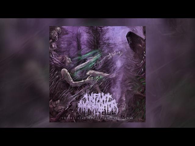 Infant Annihilator - The Elysian Grandeval Galèriarch [OFFICIAL ALBUM STREAM W/ LYRICS]