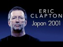 Eric Clapton Live At Budokan Hall Tokyo Japan 4 12 2001 1080p