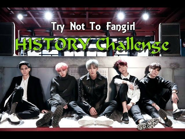 Try Not to Fangirl HISTORY 히스토리 Challenge