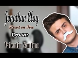 Jonathan Clay - Heart On Fire (Сover by Valentin Santino) Viola, Guitar, Contrabas, Vocal