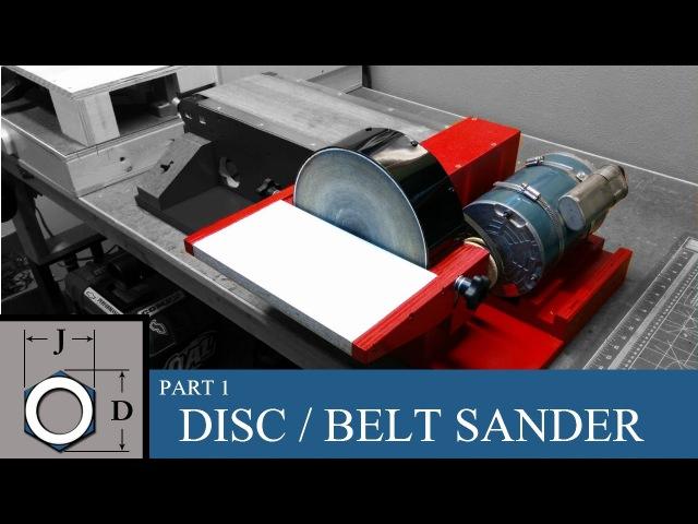 Building a Disc / Belt Sander Combo