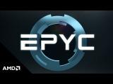 AMD EPYC™ Processors
