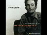 Worried Man Blues - Woody Guthrie