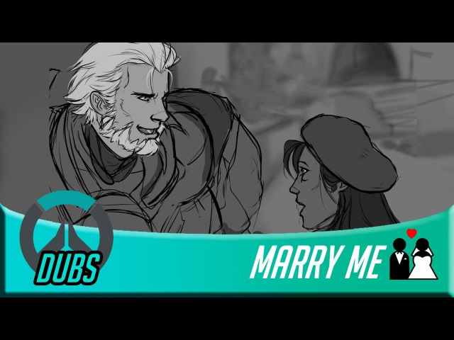 Overwatch Dubs Marry Me ft James Dijit SeigiVA