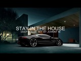 Stay In The House #1 Deep House Set 2017 Mixed By Johnny M