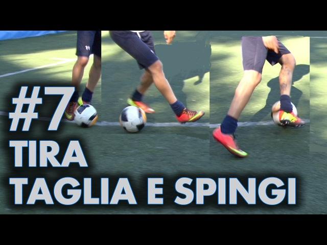 FINTA 7 - TIRA TAGLIA E SPINGI (Cristiano Ronaldo, Neymar)