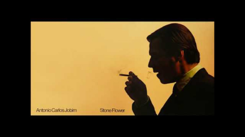 Antonio Carlos Jobim - Stone Flower (1970) [Full Album] HQ