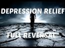 ДЕПРЕСИЯ Освобождаване от стрес тревожност и изцеление при пълно обръщане