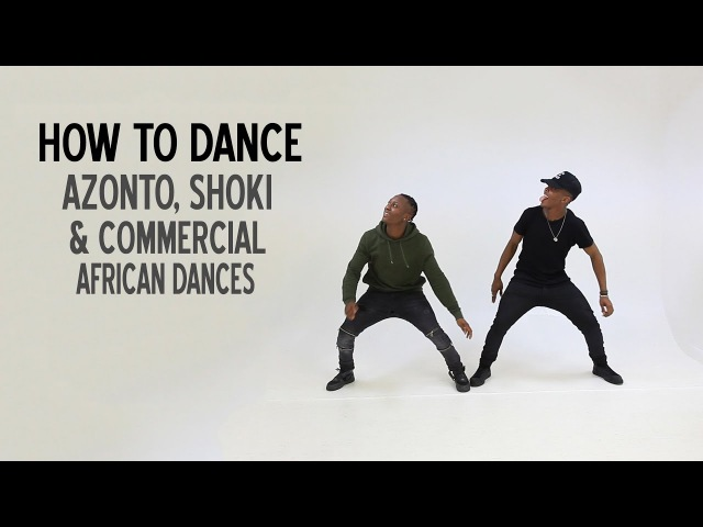 How to dance Azonto, Shoki Commercial African Dances (BM - Ebebi Music) *TUTORIAL*