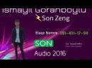 Ismayil Goranboylu Son Zeng 2016