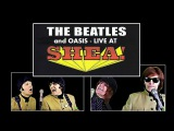 The Beatles and Oasis - She's Electric - LIVE At SHEA STADIUM