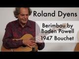 Roland Dyens - Berimbau by Baden Powell (1947 Bouchet)