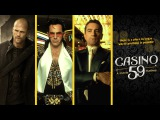 CASINO 59 - A MOVIE MASHUP