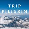 PILIGRIM TRIP