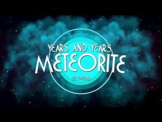 RTG #1 • Sweden • Years&Years - Meteorite
