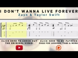 I Dont Wanna Live Forever - Zayn  Taylor Swift [Fingerstyle Tab Playthrough]