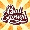 Bad Enough - Rock Band from Nizhnevartovsk