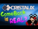 CRISTALIX 2.0 ВОСКРЕШЕНИЕ КРИСТАЛИКСА ОН ВЕРНЕТСЯ К НАМ ЭТО РЕАЛЬНО