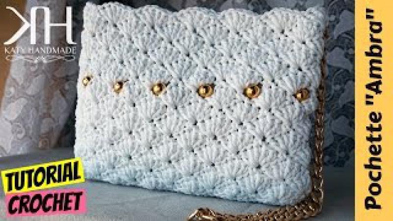 Tutorial pochette Ambra uncinetto | How to make a crochet bag | Punto ventaglio || Katy Handmade