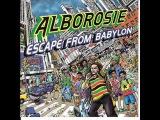 Alborosie - Escape From Babylon (Album Completo)