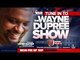 LIVE THE WAYNE DUPREE PROGRAM 192017