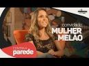 Mulher Melão   Contra a Parede   Só para Maiores Sexy Hot