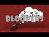 Bloopers If Farts Didnt Exist ItsJerryAndHarry