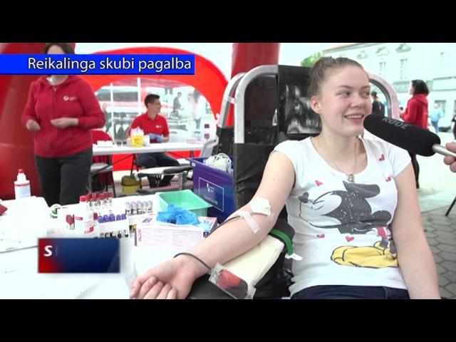 Skubi kraujo donorystė. Reikalingas kraujas. Donatas Montvydas