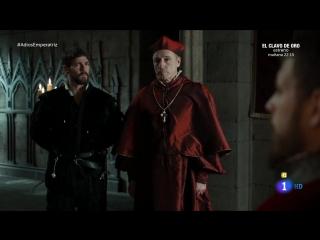 Карл, король и император / Император Карлос / Император Карл / Carlos, Rey Emperador (2015) 13 серия субтитры