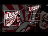 Warrant - Only Broken Heart (Official Audio)