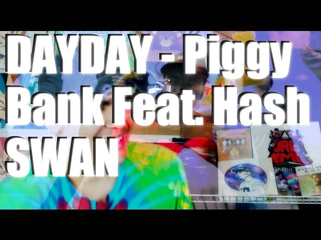 Dayday(데이데이) - Piggy Bank(돼지 저금통)(Feat. Hash Swan) MV Reaction [PLAY THIS EVERY DAY DAY]