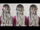 Easy Quick Hairstyle With Flowers Perfect For Spring Summer Luxy Hair