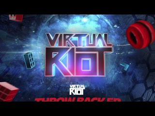 Virtual Riot - Throw Back EP || OUT 2.27 ||