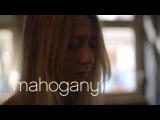 Hanna Leess - Shameless Face  Mahogany Session
