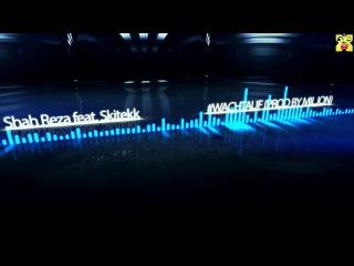 Shah Reza feat. Skitekk - #WACHTAUF (Prod by Miljon)