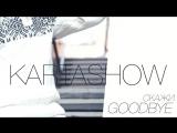 KARTASHOW (Дима Карташов) - Скажи Goodbye (НОВИНКА 2016)