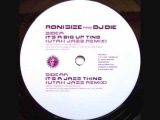 Roni Size &amp DJ Die - It's A Big Up Ting (Utah Jazz Remix)