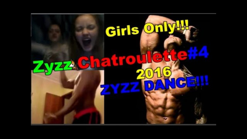 ZYZZ CHATROULETTE 4 ZYZZ DANCE (Girls Only) NEW 2016