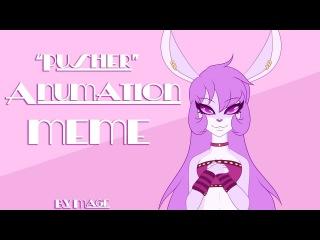 Pusher animation meme