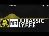 Electro - I.Y.F.F.E - Jurassic