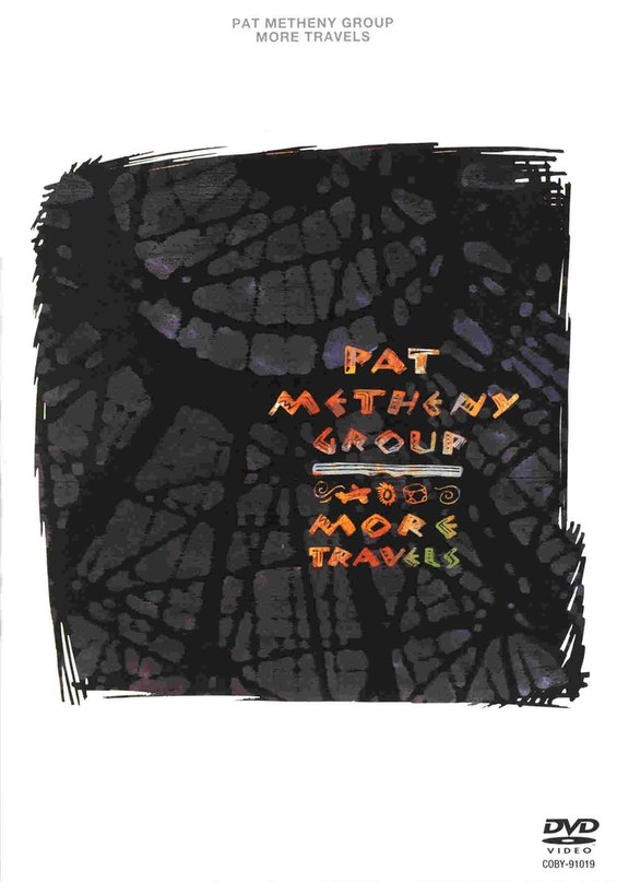 Pat Metheny Group 1993 More Travels, [DVD5],...