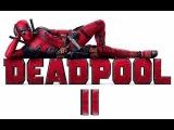 Deadpool 2 Trailer 2018