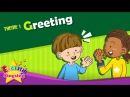 Theme 1. Greeting - Good morning. Good bye. | ESL Song Story - Learning English for Kids
