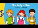 Mrs. Kelly's Class 1: Hello!   Level 1   By Little Fox