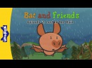 Bat and Friends 2 Lost in the Rain Level 1 By Little Fox