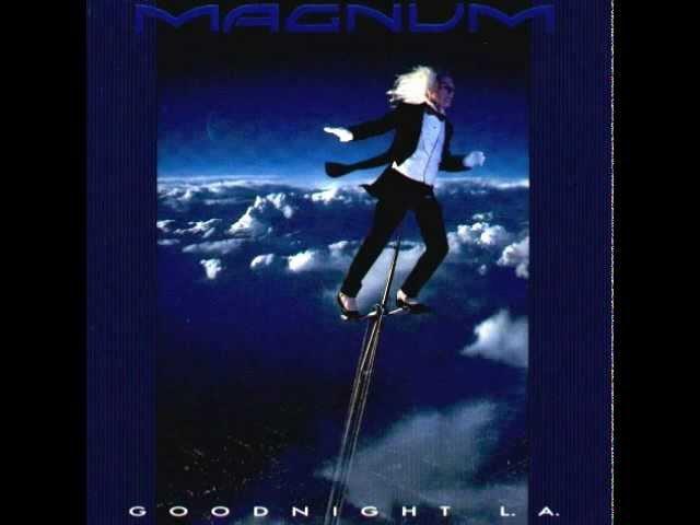 MAGNUM - ALBUM - GOODNIGHT L.A. (1990)