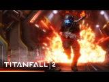Titanfall 2 : геймплей одиночной компании