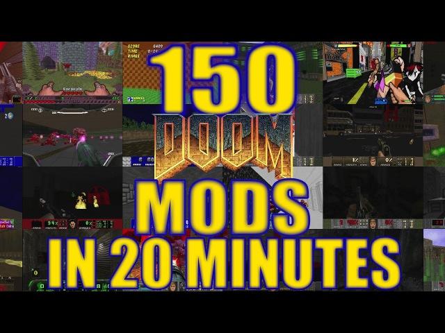 150 DooM Mods In 20 Minutes