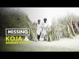 Missing #4 Koja &amp Anwar Khan  Brothers United Across Indo-Pak Border  101 Heartland